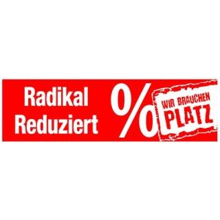 """Aufkleber """"Radikal Reduziert / WIR BRAUCHEN PLATZ %"""""""
