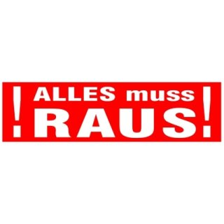"Aufkleber""ALLES MUSS RAUS!"" 70 x 20 cm"
