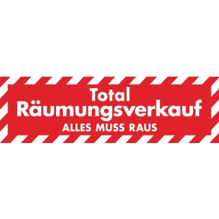 """Ankleber """"Totalräumungsverkauf - ALLES MUSS RAUS"""" XXL"""